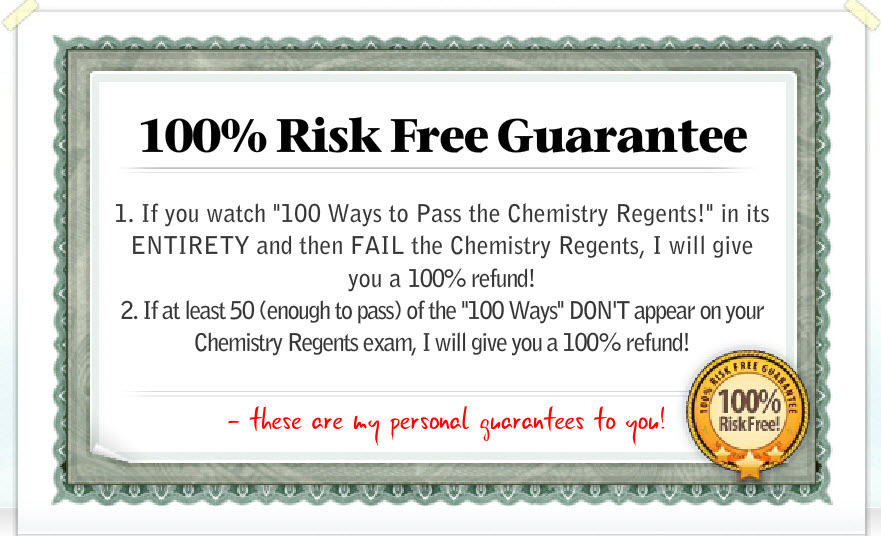 com the 100% money back guarantee expires 30 days after the date of the 1st chemistry regents exam for which the student failed